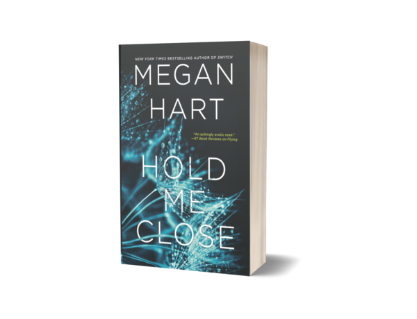 paperpback copy of Hold Me Close, black cover with blue flowers
